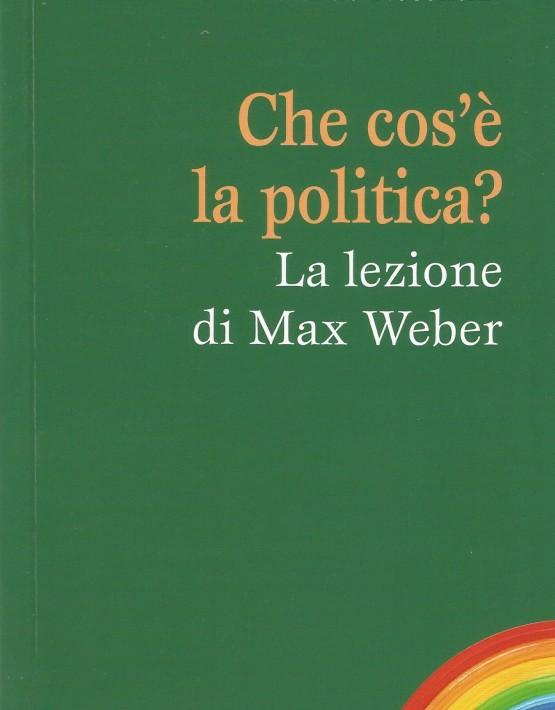 che-cosa-e-la-politica-weber