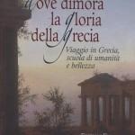 Dove dimora la gloria della Grecia - copertina