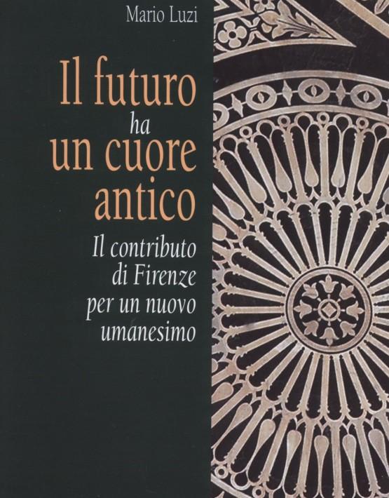 Il futuro ha un cuore antico - copertina