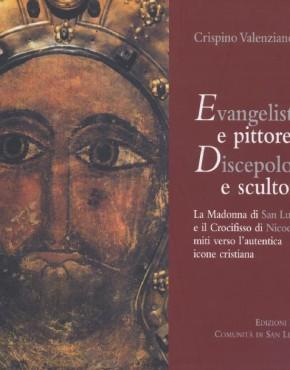 Evangelista e pittore discepolo e scultore - copertina
